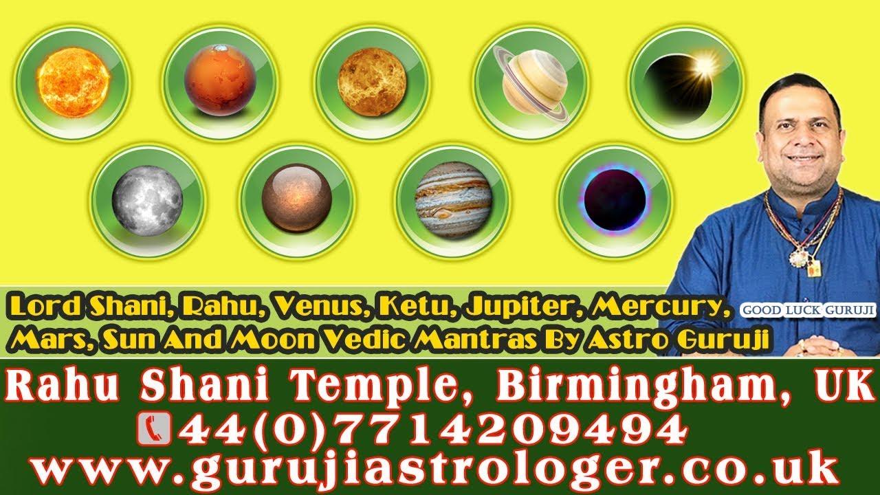 Lord Shani, Rahu, Venus, Ketu, Jupiter, Mercury, Mars, Sun And Moon Vedic  Mantras By Astro Guruji🙏