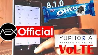Yuphoria on Android Oreo 8.1.0 VoLTE | Official | AOSP Extended