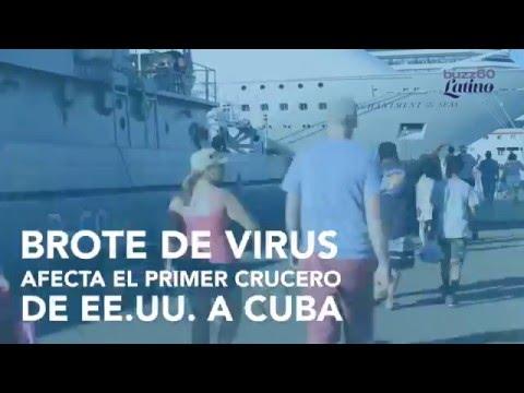 Brote de Virus Afecta el Primer Crucero de EE.UU. a Cuba