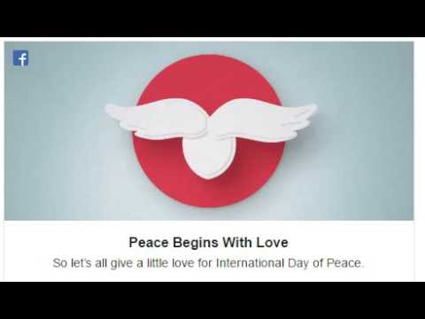 Facebook's International Peace Day Celebration In A Brilliant Way , Watch Here