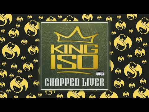 King Iso - Chopped Liver | OFFICIAL AUDIO