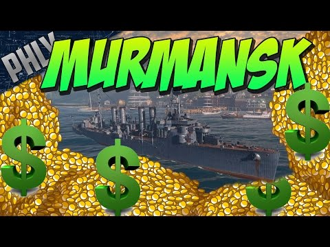 Best Money Making Ship! MURMANSK! - World Of Warships Gameplay
