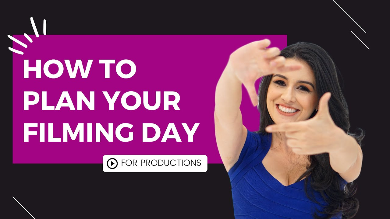 How to plan before your filming day