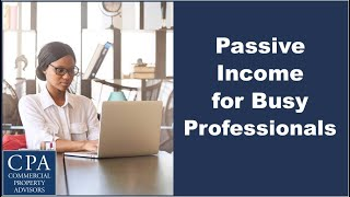 Passive Income for Busy Professionals