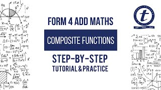 Composite Functions - Form 4 Add Maths Chapter 1 Functions - Tutorial and Practice