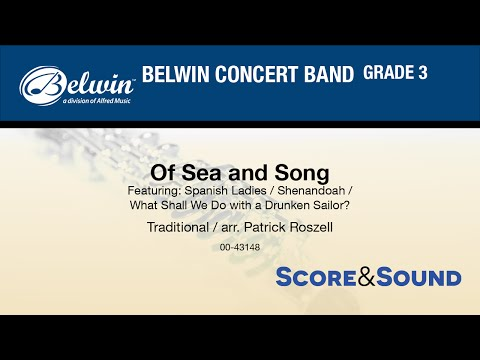Of Sea and Song, arr Patrick Roszell  Score & Sound