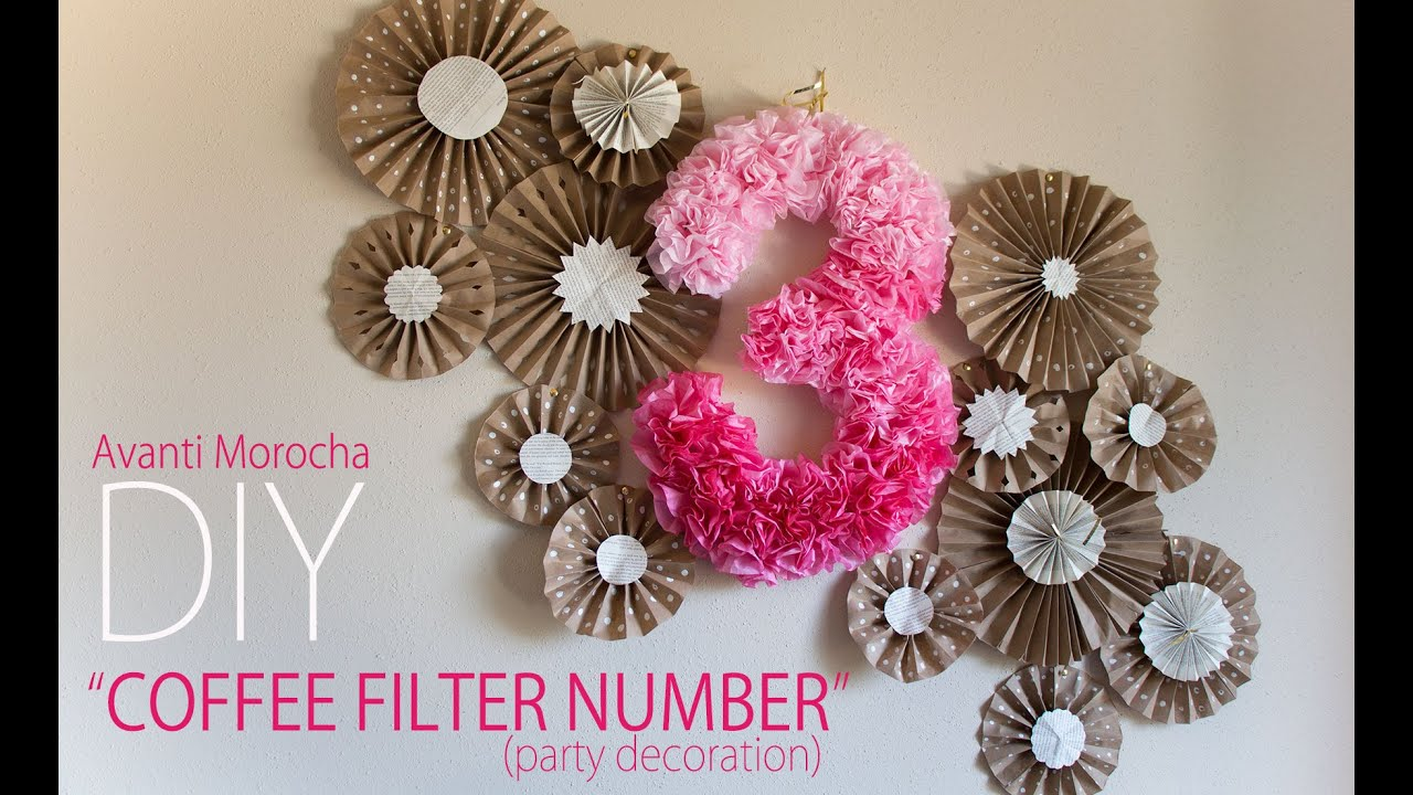 diy coffee filter number / party decoration / decoracion de