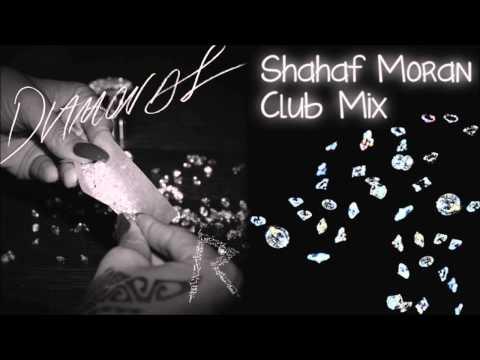 Rihanna - Diamonds (Shahaf Moran Club Mix)