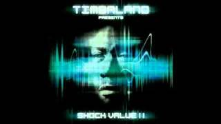 Timbaland Ease Off The Liquor - Shock Value