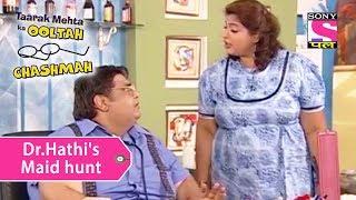 Your Favorite Character | Dr.Hathi's Maid Hunt | Taarak Mehta Ka Ooltah Chashmah