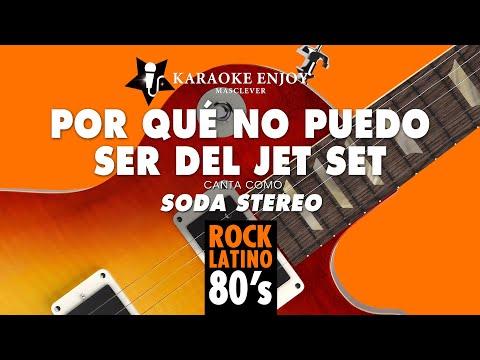 Por qué no puedo ser del jet set   Soda Stereo Versión cover Karaoke con letra pintada
