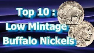 Top 10 : Low Mintage Buffalo Nickels And What They Are Worth