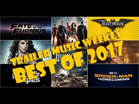Best of Movie Trailer Music 2017 | Trailer Music Weekly