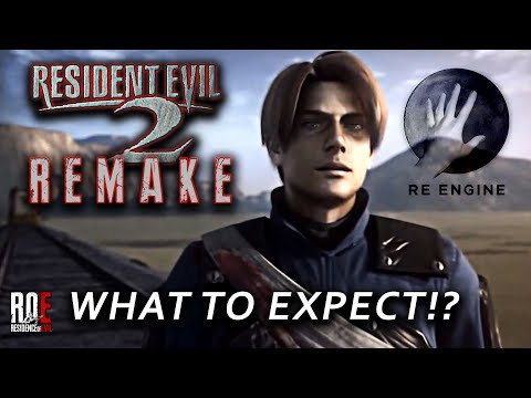 RESIDENT EVIL 2: REMAKE | RE ENGINE | What To Expect!?
