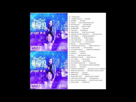 WNSR NEW SHIT RADIO MIXTAPE JAM # 8 PART 2