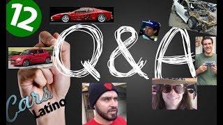 Preguntas y Respuestas (Parte 12) *CarsLatino*