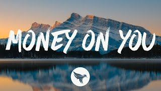 Download Chad Brownlee - Money On You (Lyrics) Mp3 and Videos