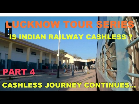 LUCKNOW TOUR SERIES PART 4 CASHLESS JOURNEY CONTINUES...