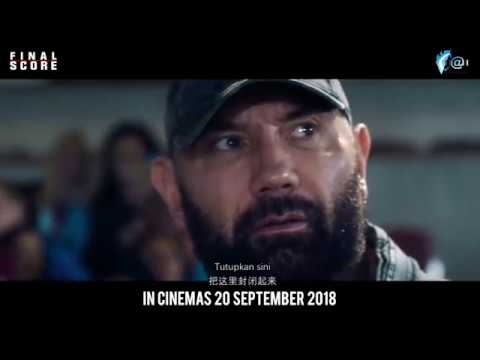 FINAL SCORE Official Trailer    In Cinemas 20 SEPTEMBER 2018
