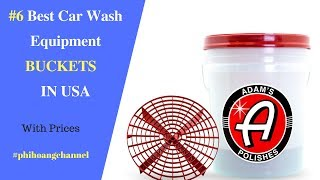 Top 6 Best Car Wash Equipment Buckets With Free Shipping in USA - Best Car Care.