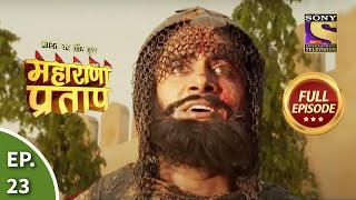Bharat Ka Veer Putra - Maharana Pratap - Episode 23 - 3rd July 2013