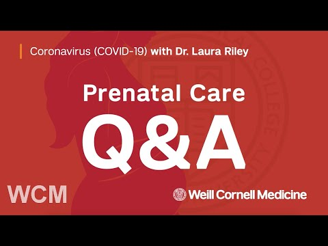 What Pregnant Women Should Know about COVID-19 | Dr. Laura Riley | Weill Cornell Medicine