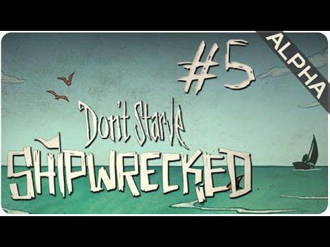 Episode 5 || Shipwrecked (Alpha) || Don't Starve