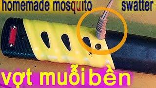 sửa vợt muỗi bị yếu pin mạnh hơn - bền hơn - fix mosquito swatter