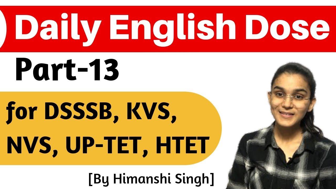 Daily English Dose | Part-13 | for CTET, DSSSB, KVS, NVS