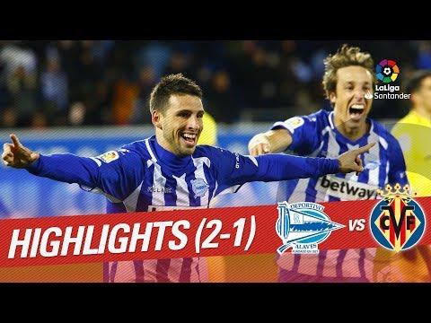 Resumen de Deportivo Alavés vs Villarreal CF (2-1)