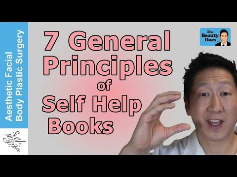 7 PRINCIPLES OF SELF HELP BOOKS THAT CAN HELP YOUR LIFE AS IT HAS WITH MY PLASTIC SURGERY PRACTICE