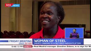 Woman Of Steel: Mercy Obiero, 2nd African woman to compete in weight lifting at the olympics