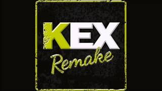 Kex Remake (Full album) - 2014