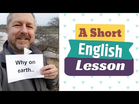 Meaning of WHY ON EARTH - A Short English Lesson with Subtitles