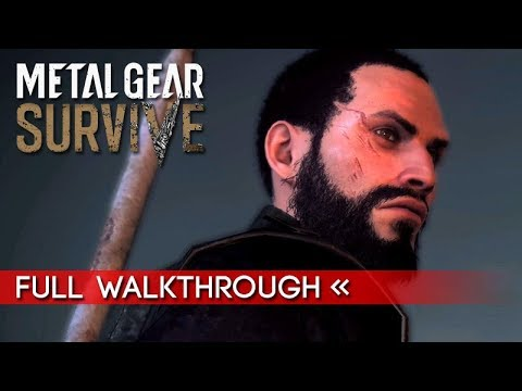 METAL GEAR SURVIVE – Full Gameplay Walkthrough / No Commentary 【1080p HD】