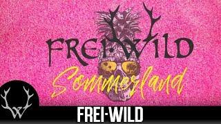 Frei.Wild - Sommerland  (Offizielles Video)