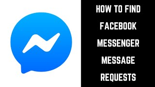 How to Find Facebook Messenger Message Requests