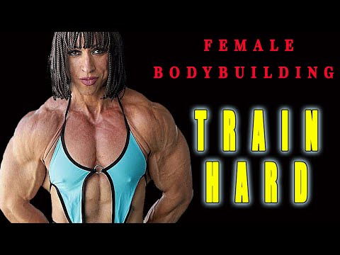 FEMALE BODYBUILDING – TRAIN HARD