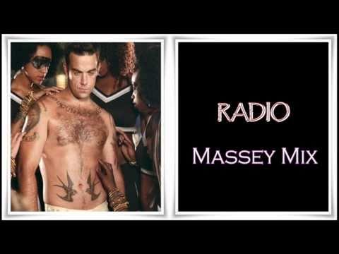 Robbie Williams - Radio (Massey Mix)