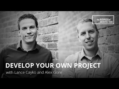 Develop Your Own Project with Alex Gore and Lance Cayko