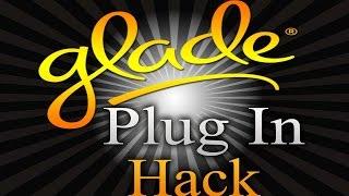Glade Plug Inn Hack