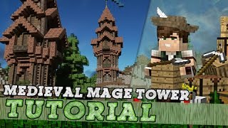 How To Build A Medieval Fantasy Mage Tower!