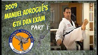 6th Dan Black Belt Test Taekwon-Do - M. Adrogué Part 1/3