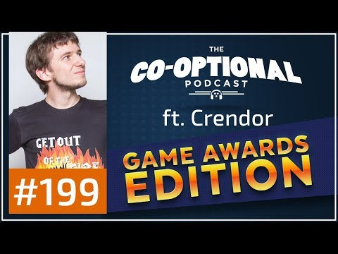 The Co-Optional Podcast Ep. 199 Awards Show ft. Crendor [strong language] - December 14th, 2017
