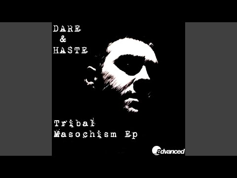 Tribal Masochism (Original)