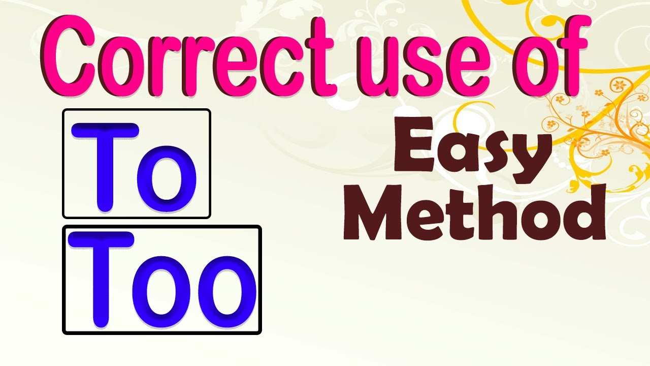 correct use to too two difference between to too and