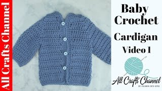 Repeat youtube video Easy to crochet baby cardigan / Crochet baby sweater (Video 1)  - Yolanda Soto Lopez