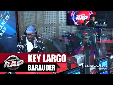Youtube: Key Largo«Barauder» #PlanèteRap