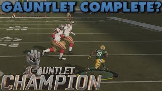 Completing the Gauntlet First Try? Madden 19 Gauntlet!
