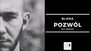 Blizna - Pozwól feat. Piekielny   SERUM EP 2019  